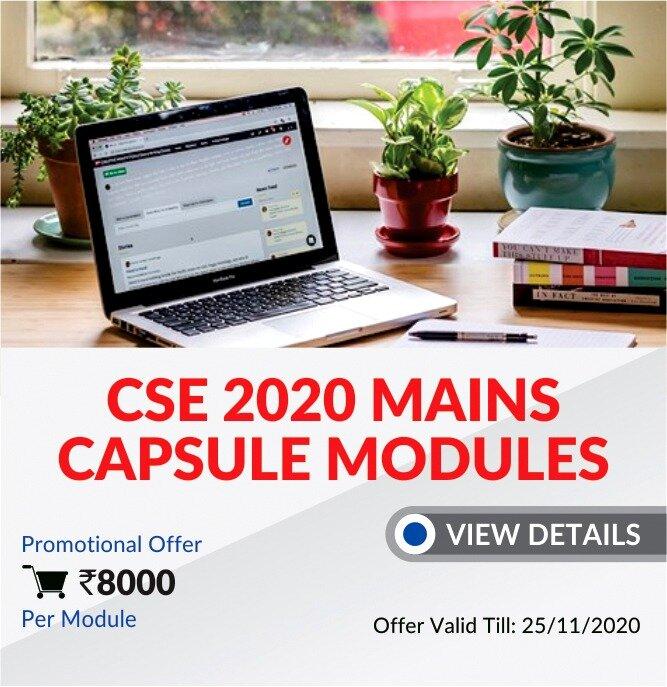 UPSC Mains 2020 Capsule Module