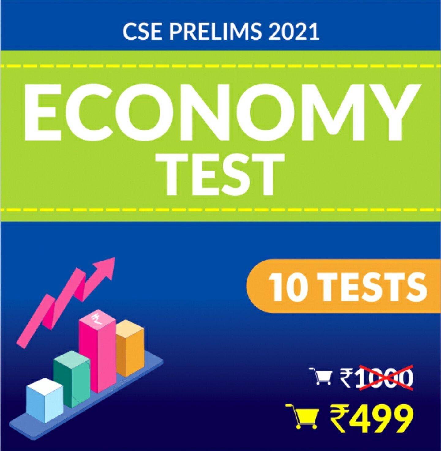 Economy Tests (CSE PRELIMS 2021)