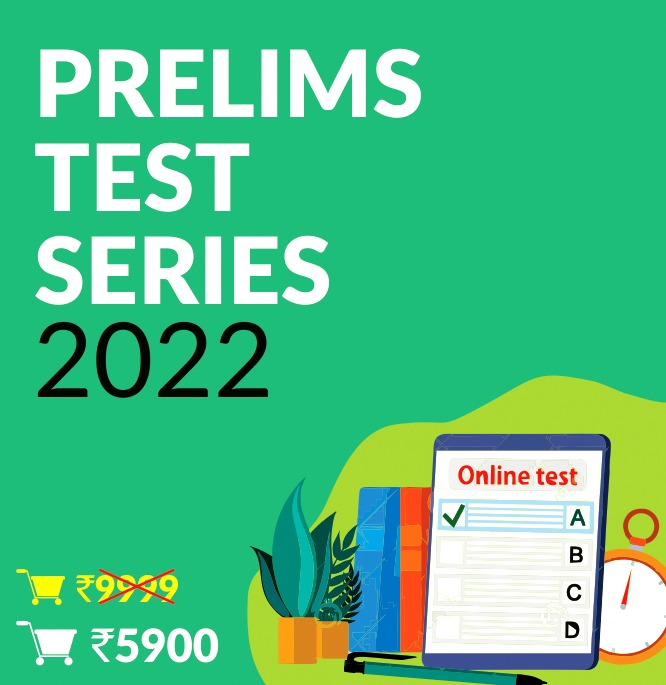 Prelims 2022 Test Series-Batch I
