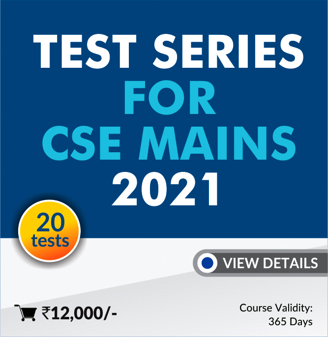 Mains Test Series 2021